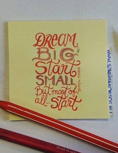 10 - Dream big, start small...