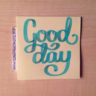 21 - Good day