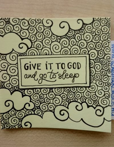 49 - Give it to God and go to sleep